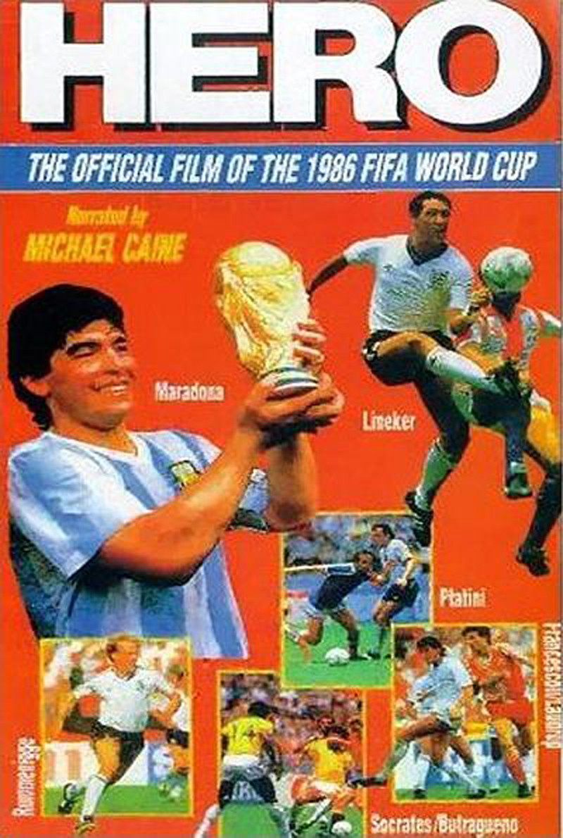 Hero: The Official Film of the 1986 FIFA World Cup poster e locandina
