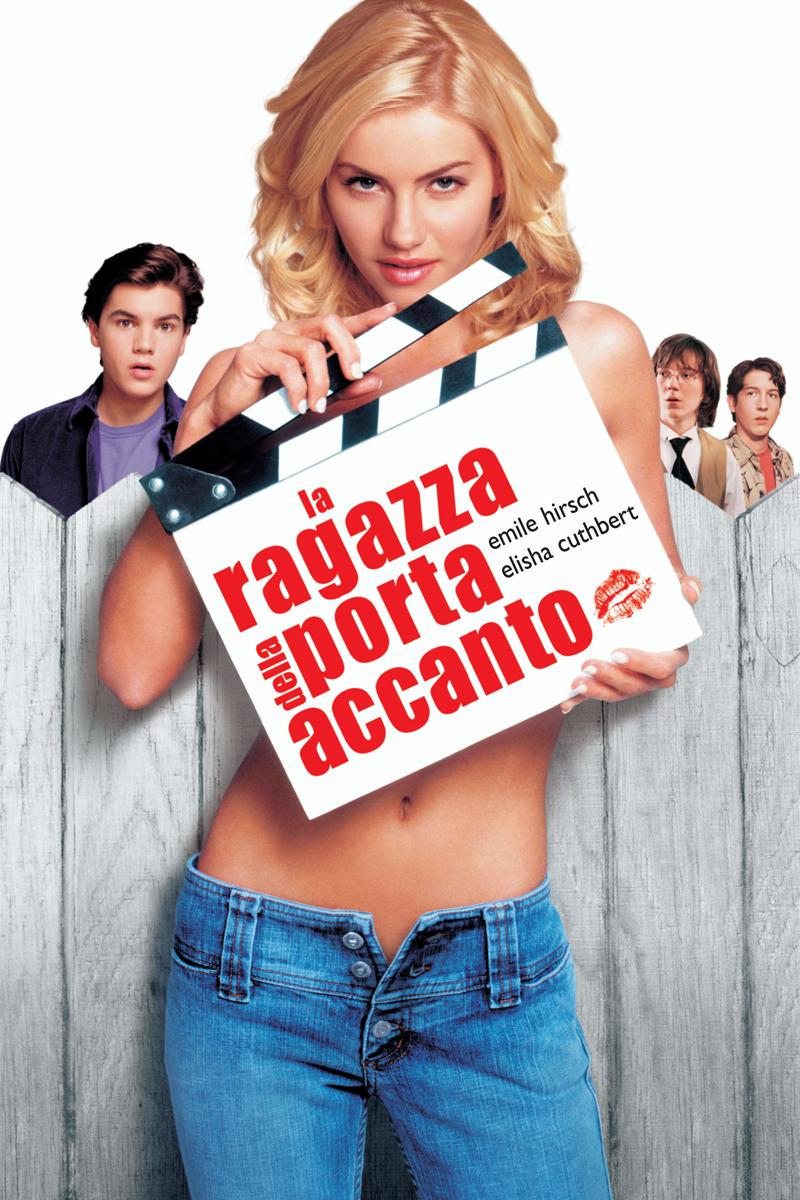 Frasi del film la ragazza della porta accanto 2004 - Ragazza della porta accanto ...