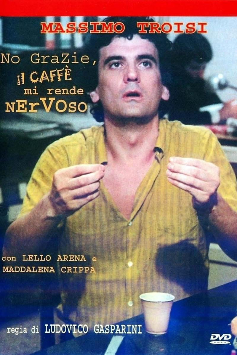 frasi del film no grazie il caff mi rende nervoso
