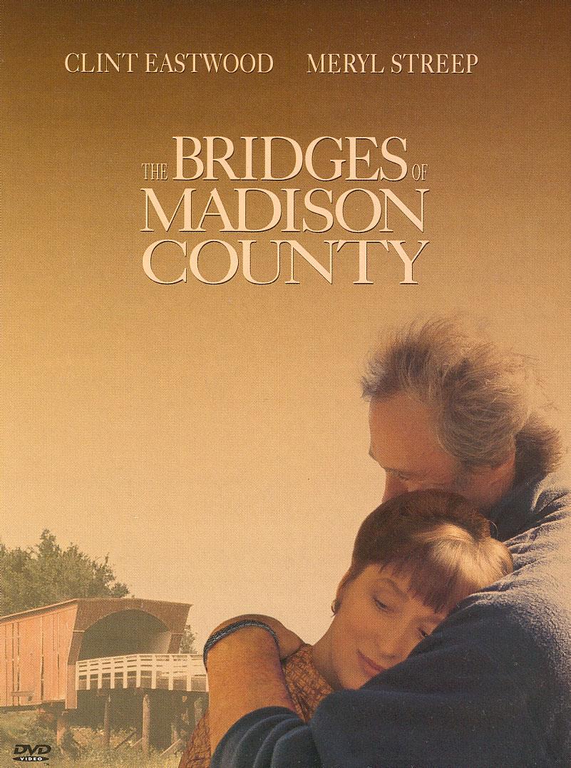 I Ponti Di Madison County Attori Regista E Riassunto Del Film