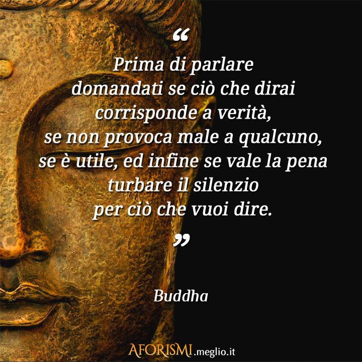 Estremamente Buddha • Prima di parlare domandati se ciò che dirai corrisponde a  XG29