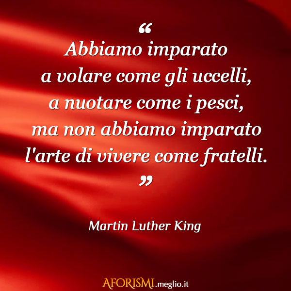 Favoloso Frasi di Martin Luther King AB94