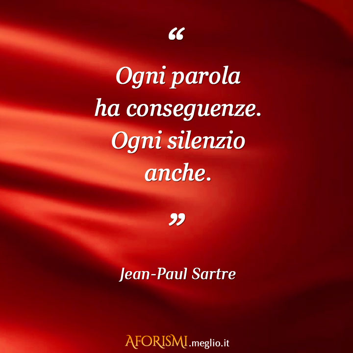 Estremamente Aforismi di Jean-Paul Sartre IQ41