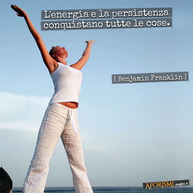 Frasi Motivazionali Energia.Le 10 Immagini Con Frase Piu Visitate Di Sabato 3 Maggio 2014