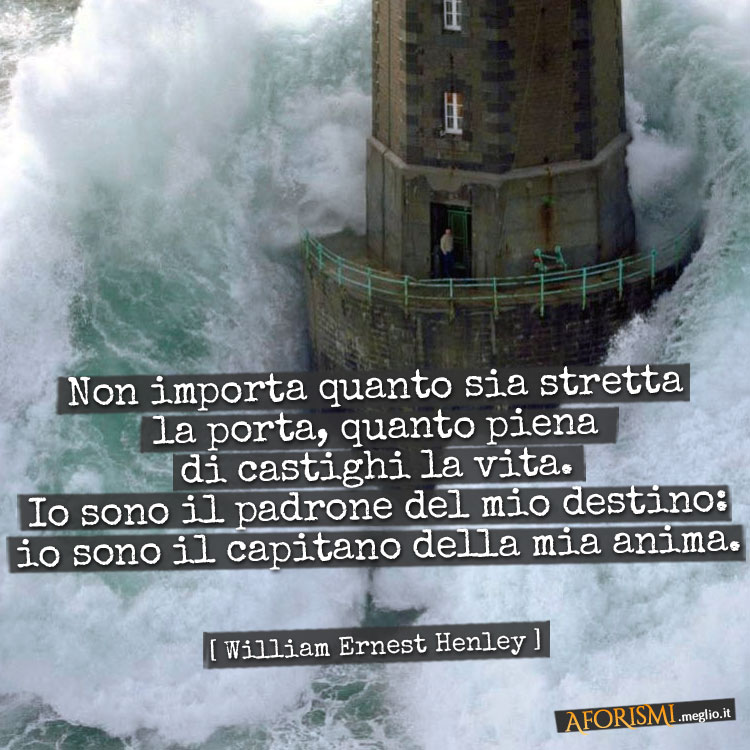 Super Frasi di William Ernest Henley WK34