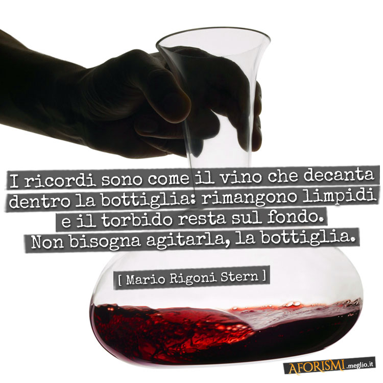 Ben noto Mario Rigoni Stern • I ricordi sono come il vino che decanta  WW32