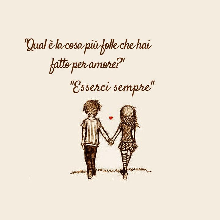 frase d'amore sull'esserci sempre