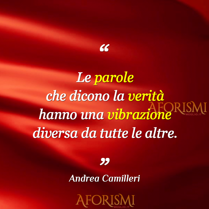 Andrea Camilleri Le Parole Che Dicono La Verità Hanno Una