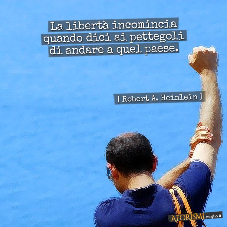 frasi famose sulla libertà