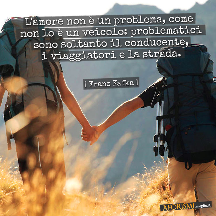 Franz kafka l 39 amore non un problema come non lo un for Mobilia e un insieme di